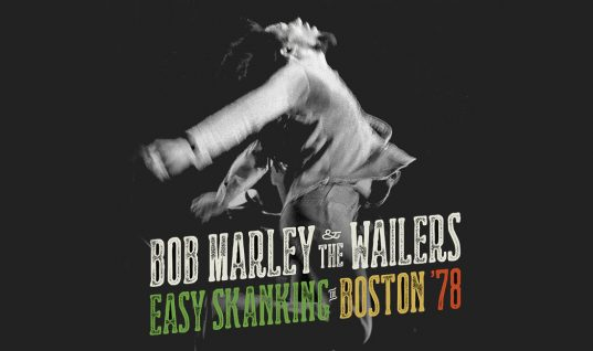 Bob Marley & The Wailers: 'Easy Skanking in Boston 78' Album Review