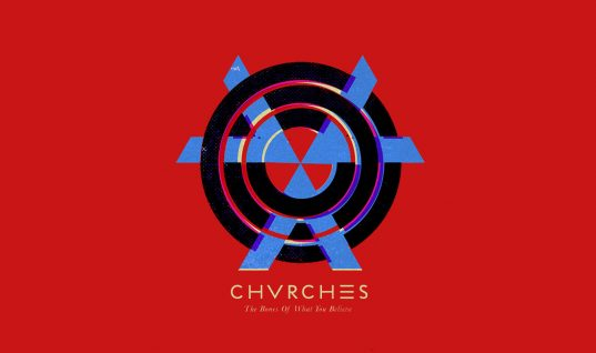 Chvrches: 'The Bones of What You Believe' Album Review