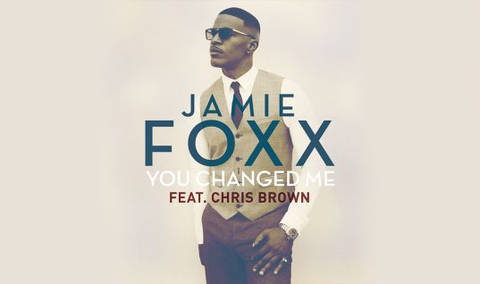 Jamie Foxx ft. Chris Brown: 'You Changed Me' Single Review
