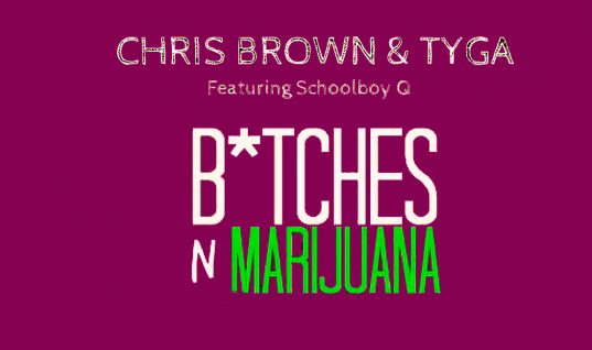 Chris Brown ft. Tyga, Schoolboy Q: 'Bitches n Marijuana' Single Review