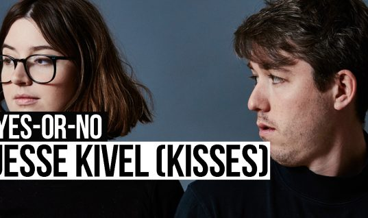 Yes-or-No: Jesse Kivel (Kisses)