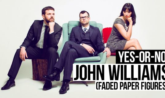 Yes-or-No: John Williams (Faded Paper Figures)