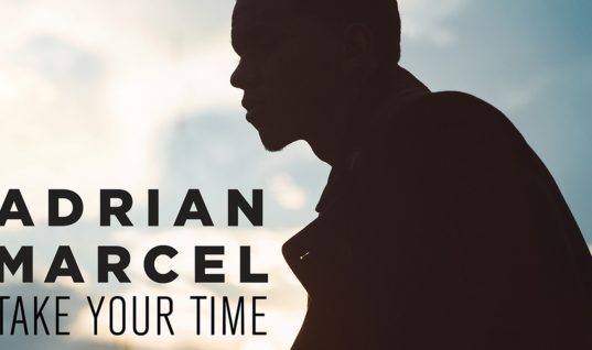 Adrian Marcel: 'Take Your Time' Cover Review