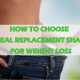How to Choose a Meal Replacement Shakes for Weight Loss